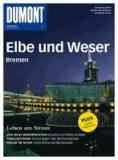 DuMont Bildatlas Elbe und Weser / Bremen - Leben am Strom.