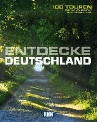 DuMont Bildband Entdecke Deutschland - 100 Touren zu Natur, Kultur und Geschichte.