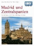 DuMont Kunst-Reiseführer Madrid und Zentralspanien - Von den Schätzen des Prado zu den Burgen Kastiliens.