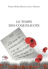 Dumont- Pierre-marie - Le temps des coquelicots.