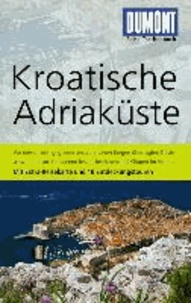 DuMont Reise-Taschenbuch Reiseführer Kroatische Adriaküste.