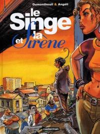Dumontheuil et  Angeli - Le singe et la sirène.