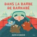 Duncan Beedie - Dans la barbe de Barnabé.