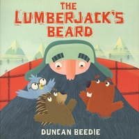 Duncan Beedie - The Lumberjack's Beard.