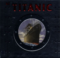 Duncan Crosbie et Bob Moulder - Le Titanic - Journal de bord d'un jeune passager.