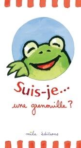 Duncan Crosbie et Guido Van Genechten - Suis-je... une grenouille ?.