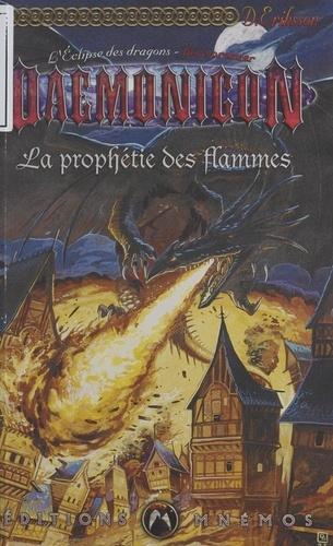 L'éclipse des dragons Tome 1 La prophétie des flammes
