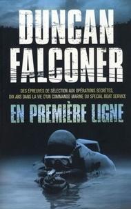 Duncan Falconer - En première ligne.