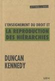 Duncan Kennedy - L'enseignement du droit et la reproduction des hiérarchies - Une polémique autour du système.
