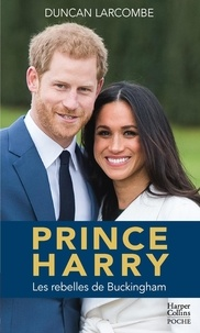 Duncan Larcombe - Prince Harry.