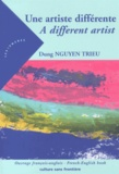 Dung Nguyen Trieu - Une artiste différente.