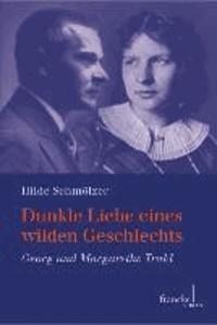 Dunkle Liebe eines wilden Geschlechts - Georg und Margarethe Trakl.
