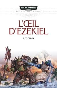 Dunn - L'oeil d'Ezekiel.