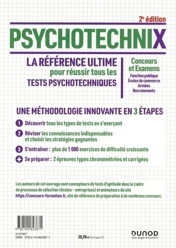 PsychotechniX. La référence ultime pour réussir tous les tests psychotechniques. Concours et Examens, Fonction publique, Ecoles de commerce, Armées, Recrutements 2e édition