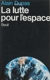 Dupa - La Lutte pour l'espace.