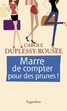 Duplessy - Marre de compter pour des prunes !.