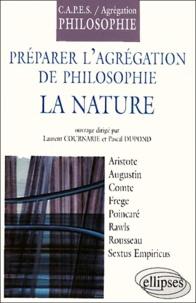 Dupont et  Cournarie - La nature. - Préparer l'agrégation de philosophie.
