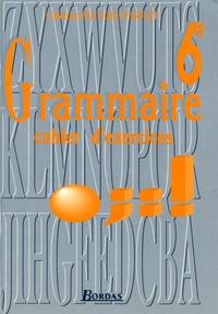 Dupouget - Grammaire 6e - Cahier d'exercices.