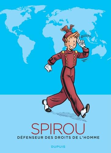 Dupuis - Spirou défenseur des droits de l'homme.