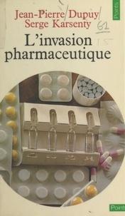 Dupuy - L'Invasion pharmaceutique.