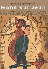 Dupuy et  Berberian - Monsieur Jean  : Tome 3, Les femmes et les enfants d'abord ; Tome 4, Vivons heureux sans en avoir l'air.