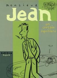 Dupuy et  Berbérian - Monsieur Jean  : Un certain équilibre - Coffret.
