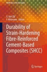 G. P. A. G. Van Zijl - Durability of Strain-Hardening Fibre-Reinforced Cement-Based Composites (SHCC).