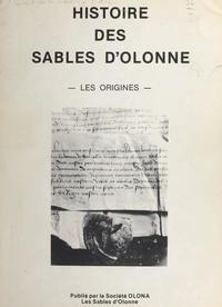 Durand-Epaud et H. Renaud de La Faverie - Histoire des Sables d'Olonne - Les origines.