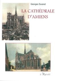 Durand Georges - La cathedrale d'amiens.