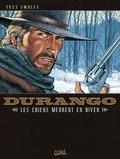 Yves Swolfs - Durango T01 : Les chiens meurent en hiver.