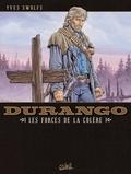 Yves Swolfs - Durango T02 : Les forces de la colère.
