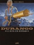 Yves Swolfs - Durango T06 : Le destin d'un desperado.