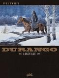 Yves Swolfs - Durango T07 : Loneville.