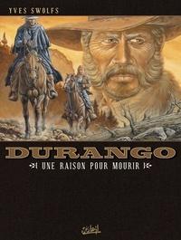 Yves Swolfs - Durango T08 : Une raison pour mourir.