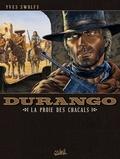 Yves Swolfs - Durango T10 : La proie des chacals.