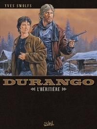 Yves Swolfs - Durango T12 : L'héritière.