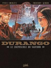 Thierry Girod - Durango T16 : Le Crépuscule du Vautour.