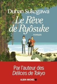 Téléchargement gratuit de livres audio pour ordinateur Le Rêve de Ryôsuke 9782226424303 en francais par Durian Sukegawa PDB MOBI ePub