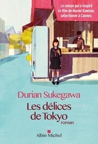 Les Délices de Tokyo - Durian Sukegawa - Format ePub - 9782226389091 - 7,99 €