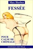 Durieux Durieux et Max Horber - Fessée pour cause de chômage.