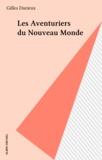 Durieux - Les Aventuriers du Nouveau monde.