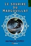 Duriez Jean-François - Le sourire du Margouillat.