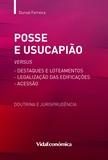Durval Ferreira - Posse e Usucapião versus Destaques e Loteamentos.