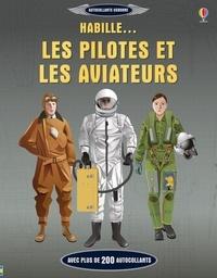 Dusan Lakicevic et Jerome Martin - Habille... les pilotes et les aviateurs.