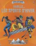 Dusan Lakicevic et Jonathan Melmoth - Habille... les sports d'hiver.