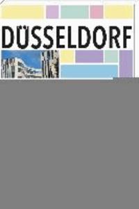 Düsseldorf - Die 99 besonderen Seiten der Stadt.