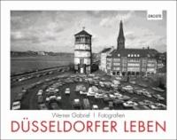 Düsseldorfer Leben - Fotografien.
