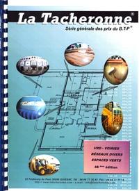 Dusserre-Telmon - La Tacheronne Série générale des prix du BTP - VRD - Voiries - Réseaux divers - Espaces verts.