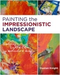 Dustan Knight - Painting the impressionistic landscape.