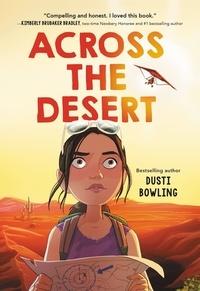Dusti Bowling - Across the Desert.